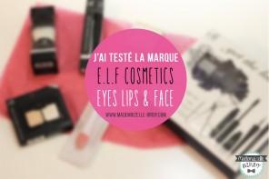 Mon avis sur les produits ELF ☆ Eyes Lips Face ☆ Maquillage et accessoire